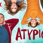 Atypical: Netflix colpisce ancora!