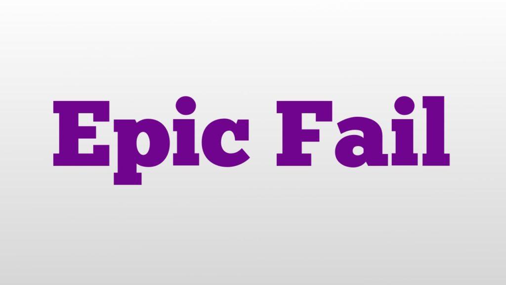 gaffe - epic fail
