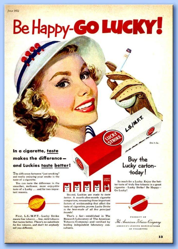 Be Happy - Go Lucky - Pubblicità a favore del fumo