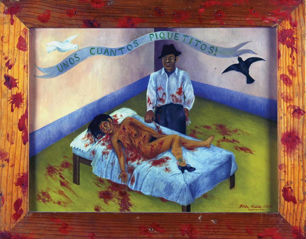 """Violenza sulle donne - """"Unos Cuantos Piquetitos"""", Frida Khalo (1935)."""