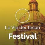 Le Vie dei Tesori: il Festival culturale in Sicilia